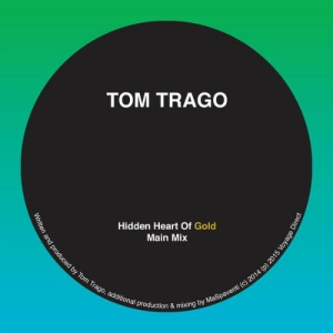 Tom-Trago-Hidden-Heart-Of-Gold-Main-Mix-Voyage-Direct